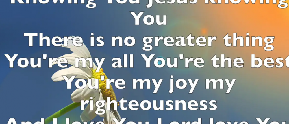 Hymns Online – Knowing you, Jesus